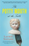 The Potty Mouth at the Table - Laurie Notaro