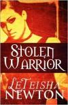 Stolen Warrior - LeTeisha Newton