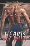 Hearts Are Wild - Cheyenne McCray, Nelissa Donovan, Patrice Michelle