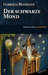 Der Schwarze Mond (SZ Junge Bibliothek Fantasy, #7) - Gabriele Beyerlein