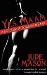 Yes, Ma'am - Jude Mason