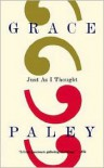 Just As I Thought - Grace Paley