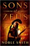 Sons of Zeus - Noble Smith