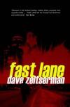 Fast Lane - Dave Zeltserman