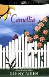 Camellia - Ginny Aiken