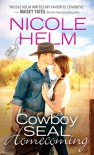Cowboy SEAL Homecoming - Nicole Helm