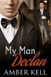 My Man Declan - Amber Kell