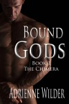 Bound Gods: The Chimera - Adrienne Wilder
