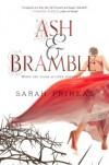 Ash & Bramble - Sarah Prineas