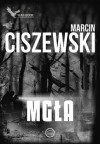 Mgła - Marcin Ciszewski