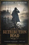Retribution Road - Antonin Varenne
