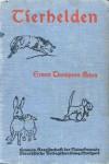 Tierhelden - Ernest Thompson Seton, Max Pannwitz