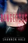 Dangerous - Shannon Hale