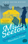 Miss Seeton Quilts the Villiage - Hamilton Crane