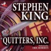 Quitters, Inc. (Unabridged) - Eric Roberts, Stephen King