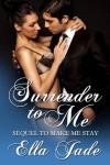 Surrender to Me - Ella Jade