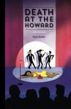 Death At The Howard: A Jake Katz Novel - Dave Tevelin