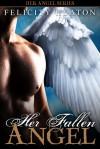 Her Fallen Angel (Her Angel: Bound Warriors #2) - Felicity Heaton
