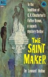 The Saint Maker - Leonard Holton