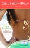 Rites of Spring (Break) (An Ivy League Novel) - Diana Peterfreund
