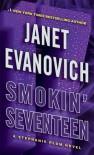 Smokin' Seventeen  - Janet Evanovich