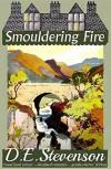 Smouldering Fire - D.E. Stevenson