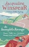 An Incomplete Revenge (Maisie Dobbs Book 5) - Jacqueline Winspear