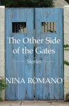 The Other side of the Gates - Nina Romano