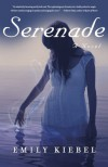 Serenade - Emily Kiebel