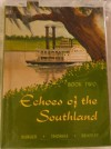 Echoes of the Southland - Ann Bradley, Nash K. Burger, Nell H. Thomas