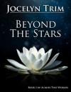 Beyond the Stars (Across Two Worlds) - Jocelyn Trim