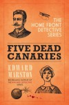 Five Dead Canaries - Edward Marston