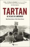 Tartan - As Velas da Liberdade - Nuno Silveira Ramos, Pedro Silveira Ramos