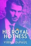 His Royal Hotness - Virna DePaul