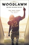 Woodlawn: One Hope. One Dream. One Way. - Todd Gerelds, Mark Schlabach, Bobby Bowden