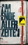 Am Ende aller Zeiten - Adrian J Walker, Nadine Püschel, Gesine Schröder