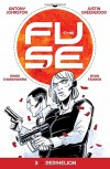 The Fuse Volume 3 - Antony Johnston