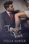 Tangled Vows - Stella Hunter