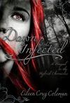 Dawn of the Infected: An Urban Fantasy Prequel Novella (Hybrid Chronicles) - Eileen Cruz Coleman