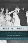 The Right People: A Portrait of the American Social Establishment - Stephen Birmingham