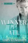 Winner Take All (Cupid's Arrow Book 1) - Abby Lombard