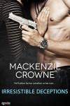 Irresistible Deceptions - Mackenzie Crowne