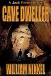 Cave Dweller - William Nikkel