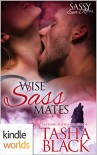 Sassy Ever After: Wise Sass Mates (Kindle Worlds Novella) - Tasha Black