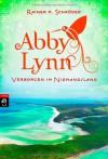Verborgen im Niemandsland: Abby Lynn 4 - Rainer M. Schröder