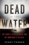 Dead In The Water - Penny Farmer