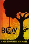 Boy in Box - Christopher R. Michael