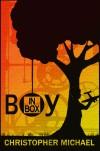 Boy in Box - Christopher R. Michael