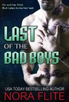 Last of the Bad Boys - Nora Flite