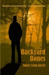 Backyard Bones - Nancy Lynn Jarvis
